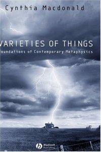 Varieties of Things - Foundations of Contemporary Metaphysics (Cynthia MacDonald), kirja