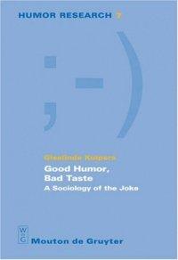Good Humor, Bad Taste (Giselinde Kuipers), kirja