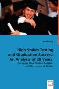 High Stakes Testing and Graduation Success: An Analysis of 28 Years (Laurel Stanley), kirja