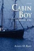 Cabin Boy: An Adventure at Sea (Averyl O. Reed), kirja