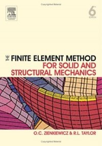 The Finite Element Method for Solid and Structural Mechanics (Zienkiewicz, O. C. Taylor, R. L.), kirja