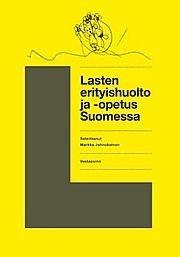 Lasten erityishuolto ja -opetus Suomessa (Markku Jahnukainen), kirja