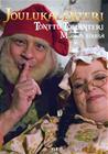 Joulukalenteri - Tonttu Toljanteri Muorin töissä, elokuva