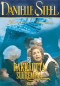 Danielle Steel - Ei rakkautta suurempaa (No Greater Love), elokuva