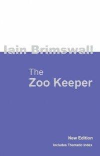The Zoo Keeper (Iain Brimswall), kirja