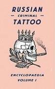 Russian Criminal Tattoo Encyclopaedia, Volume 1, kirja