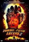 Zombie Flesh Eaters 2 (Zombie 3), elokuva