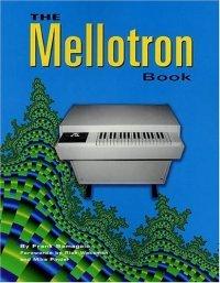 The Mellotron Book :, kirja