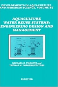 Aquaculture Water Reuse Systems: Engineering Design and Management, kirja