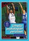 Urheilupsykologian perusteet (Leena Matikka (toim.) Martina Roos-Salmi (toim.)), kirja 9789518982893