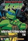 Teenage Mutant Ninja Turtles 3: Näkymättömyyden tie, elokuva