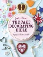 The Cake Decorating Bible (Juliet Sear), kirja