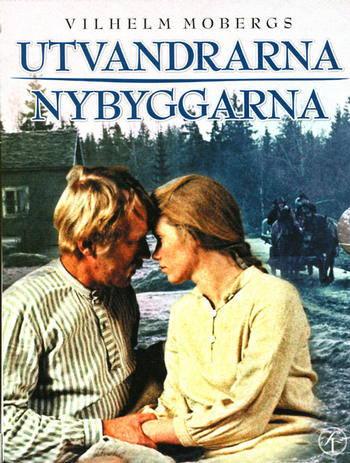 Utvandrarna/Nybyggarna, elokuva