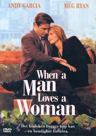 Kun mies löytää naisen (When A Man Loves A Woman), elokuva