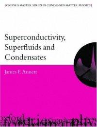 Superconductivity, Superfluids and Condensates (James F. Annett), kirja