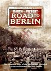 March to Victory: Road to Berlin (5-disc), elokuva