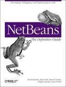 NetBeans: The Definitive Guide - Developing, Debugging & Deploying Java Code, kirja