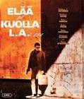 Elää ja kuolla L.A.:ssa (Blu-ray), elokuva