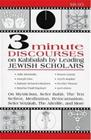 3 Minute Discourses on Kabbalah by Leading Jewish Scholars (Steinsaltz, Adin Dan, Joseph), kirja 9780765761941
