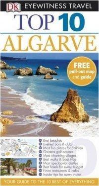 Eyewitness Top Ten Travel Guide. Algarve (Paul Bernhardt), kirja