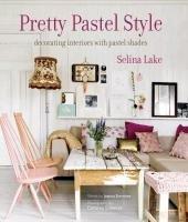 Pretty Pastel Style (Selina Lake), kirja