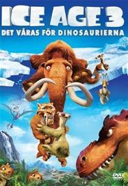 Ice Age 3: Dinosaurusten aika, elokuva
