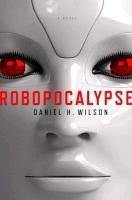 Robopocalypse (Daniel Wilson), kirja