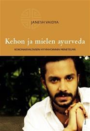 Kehon ja mielen ayurveda (Janesh Vaidya), kirja