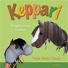 Keppari - keppihevosten maailma (Venla-Maria Uutela), kirja 9789525321708