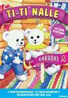 Ti-Ti Nalle Karaoke 2, elokuva